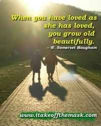 To Grow Old Beautifully