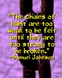 The Habits That Bind Us