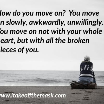 How Do You Move On?