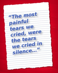 the tears we cried in silence