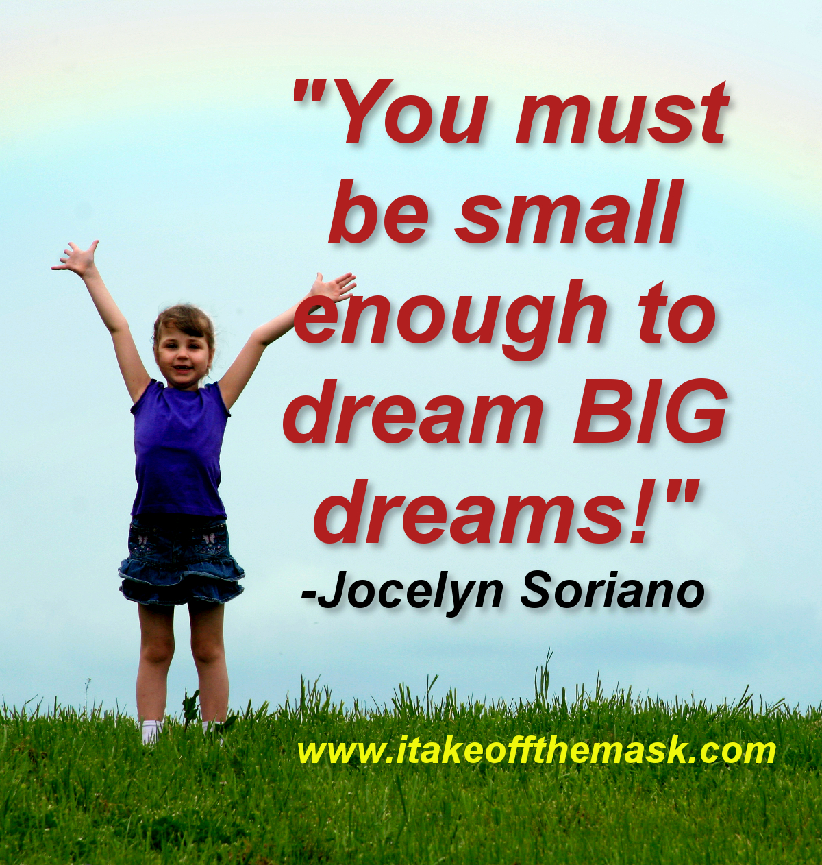To Dream Big Dreams