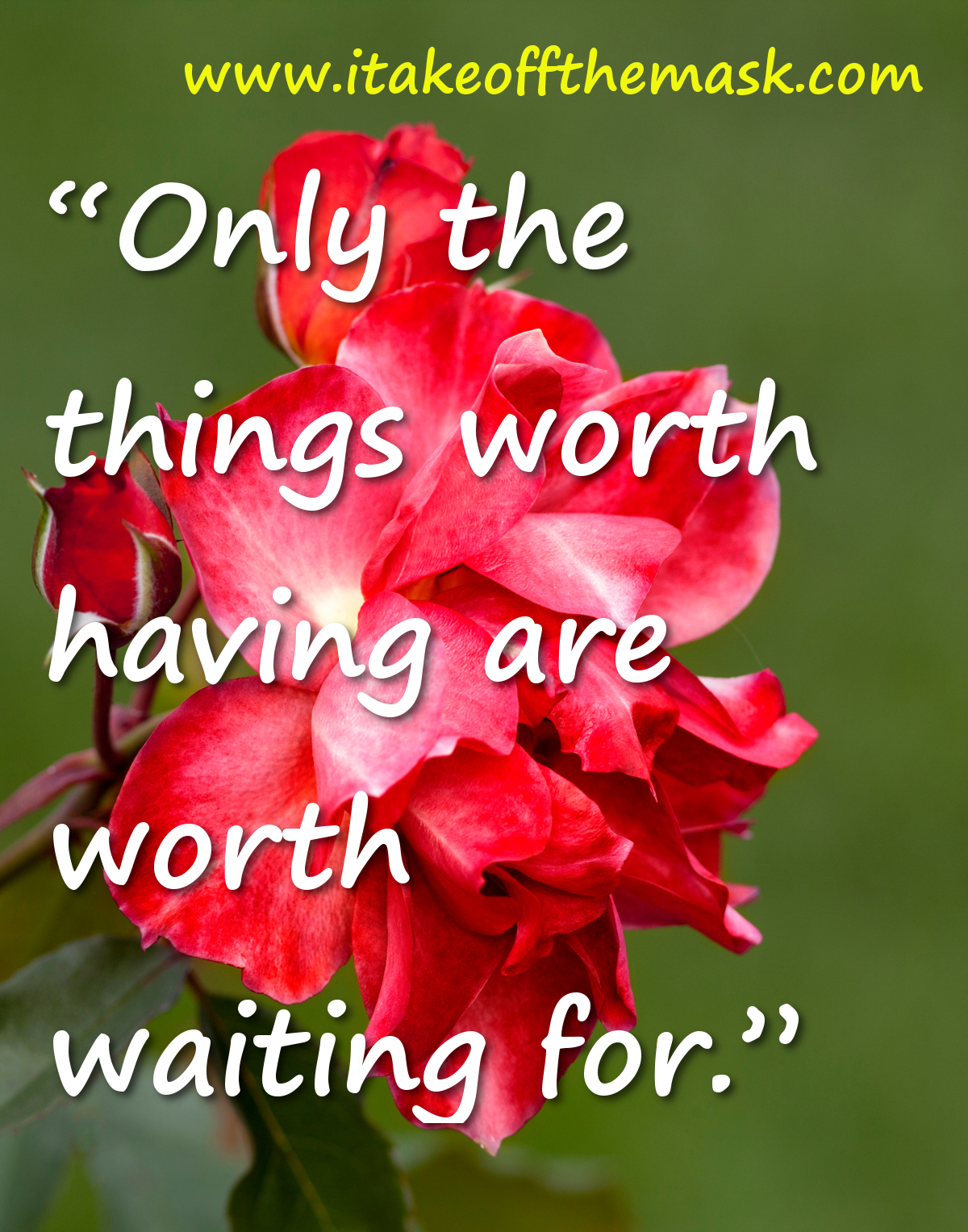 Things Worth Waiting For