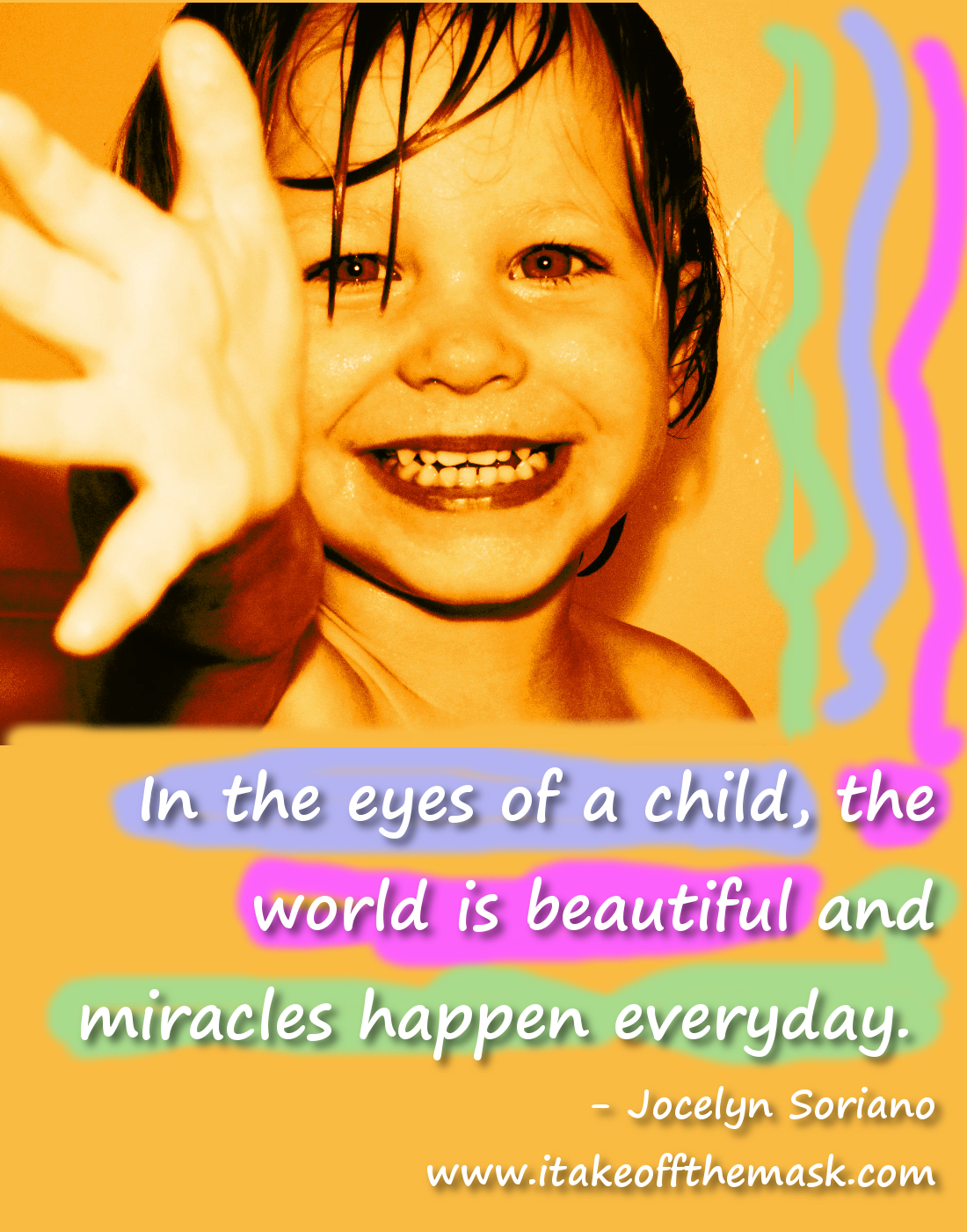 You'll See Miracles in The Eyes of a Child