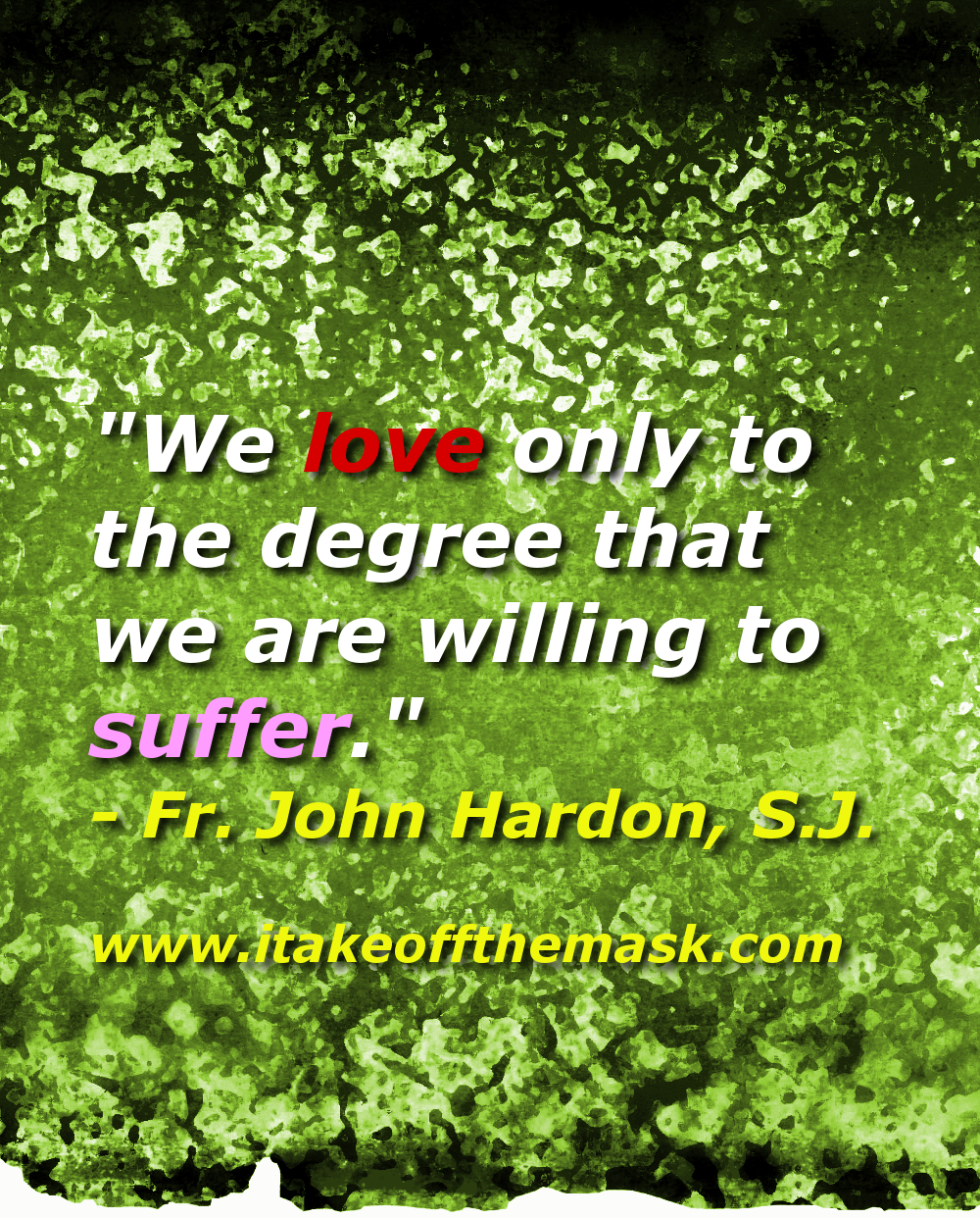 Suffering Purifies Our Love