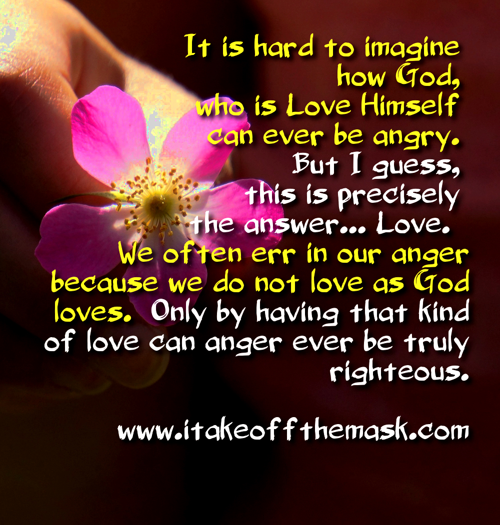 Love And Anger Quotes: Quotes, Poems, Prayers, And Words Of