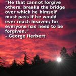 Forgiveness Is The Bridge To Heaven