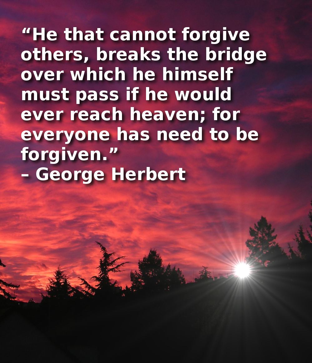 Forgiveness Poems And Quotes: Forgiveness Is The Bridge To Heaven