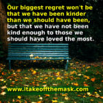 Our Biggest Regret