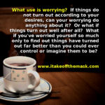Worry Is Useless