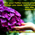 God Knows Our Needs