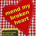 Free Book – Mend My Broken Heart